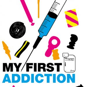 FIRST ADDICTION / MFTF